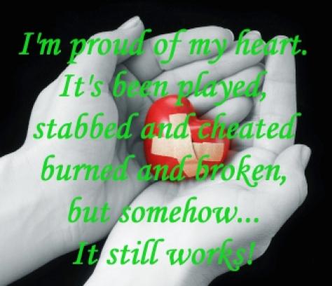proud of my heart